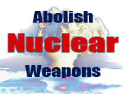 abolition of nuclear weapons